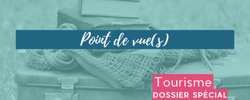 POINT DE VUE (s)