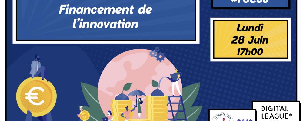 [SUR PLACE] DL Focus : Dispositifs de financement de l'innovation