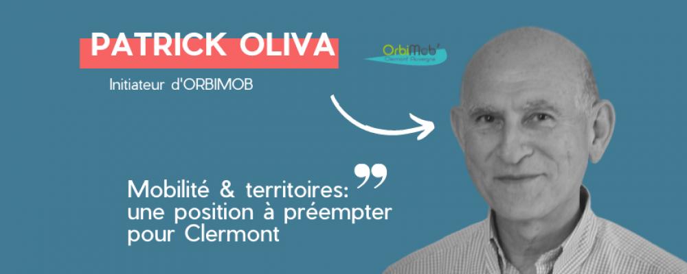 """Orbimob. Patrick Oliva """"Clermont peut préempter le sujet des mobilités territoriales à un niveau international"""""""