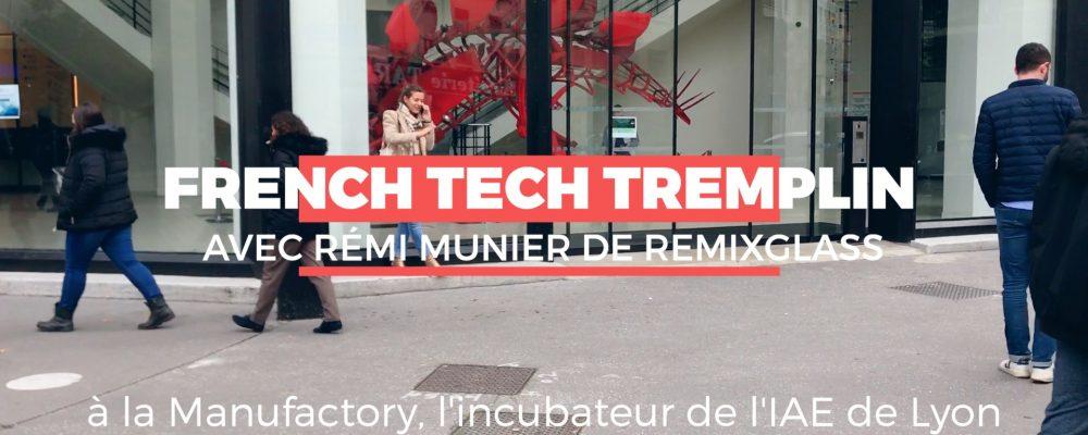 #NOCUT : French Tech Tremplin par Rémi Munier de Remix Glass