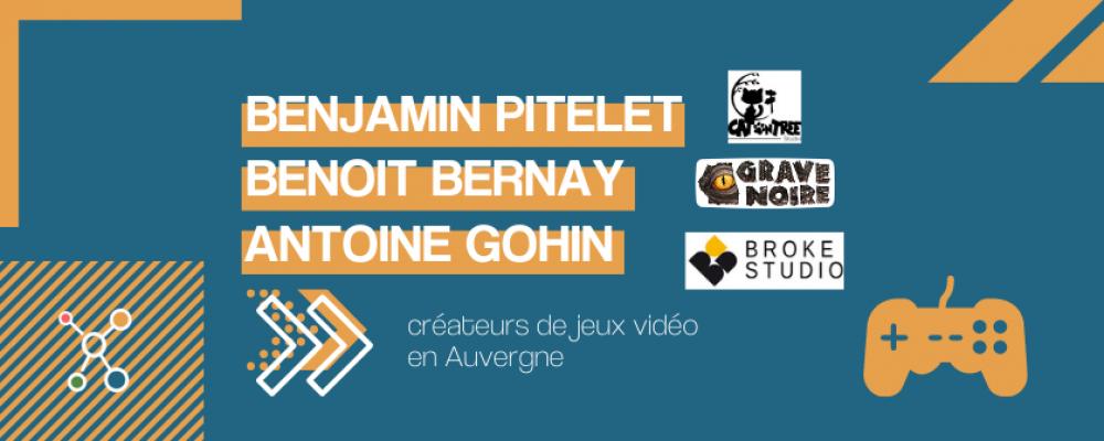 Benoit, Antoine et Benjamin : 3 créateurs de jeux vidéo made in Auvergne