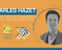 Charles Hazet, Agence d'urbanisme CAM «la puissance publique doit passer les frontières territoriales pour faire des groupes projets»