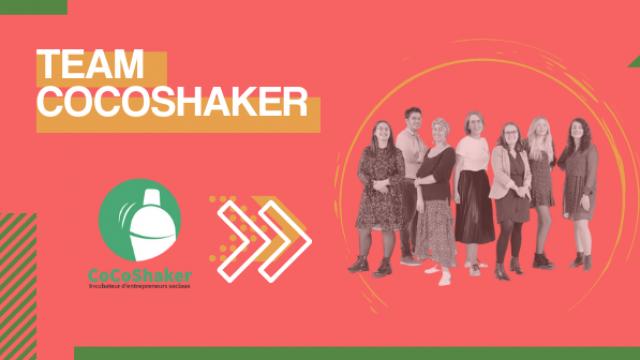 Team CoCoShaker : Shaker de territoire, une journée pour booster son projet