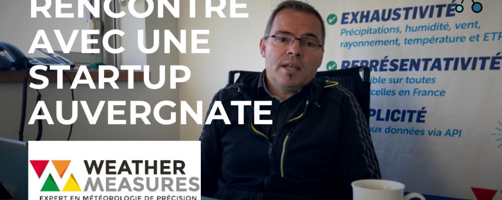 Reportage / Rencontre avec une start-up auvergnate : Weather Measures