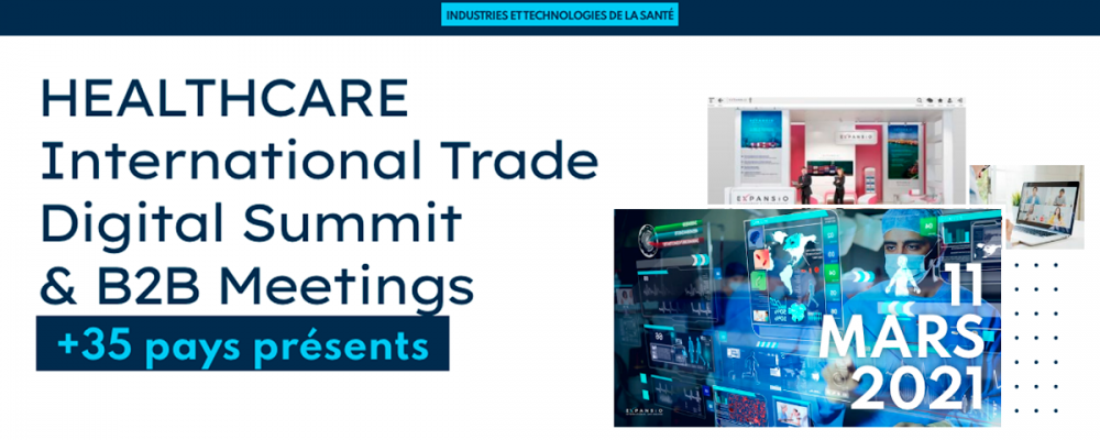 [EN LIGNE] Salon virtuel : HEALTHCARE International Trade Digital Summit & B2B Meetings