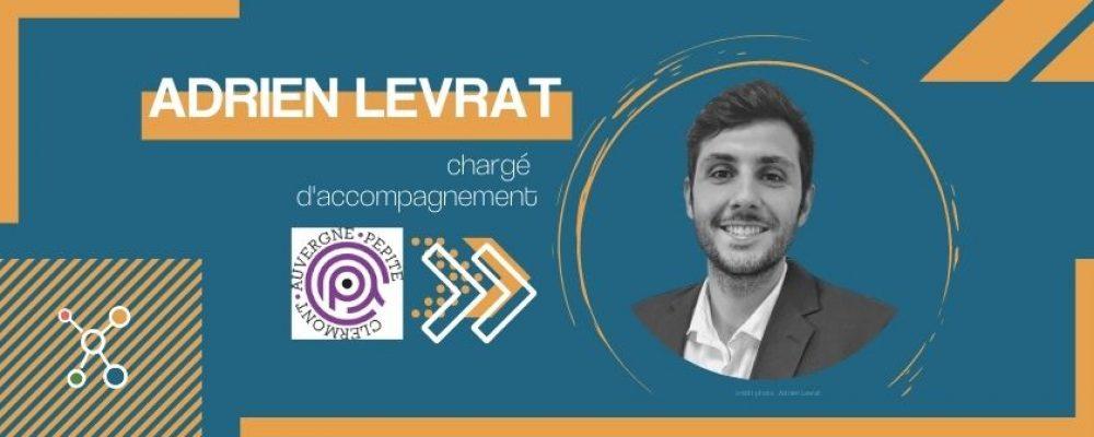 Adrien Levrat, Clermont Auvergne PEPITE  «comprendre l'humain et l'utilisateur est essentiel à une entreprise pour innover»