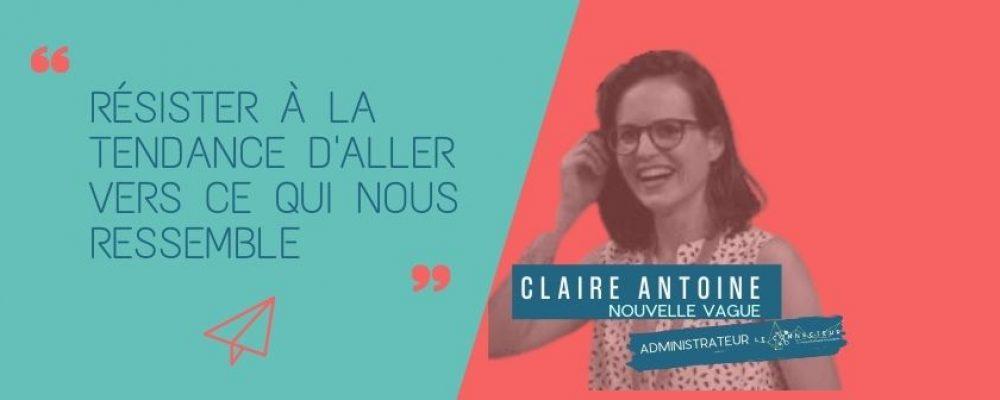 Claire Antoine: faciliter la collaboration.