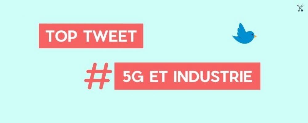 [TOP 10] 5G et l'Industrie du Futur