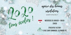 2020 Tous Écolos | Apéro des bonnes résolutions @ Epicentre Factory | Clermont-Ferrand | Auvergne-Rhône-Alpes | France