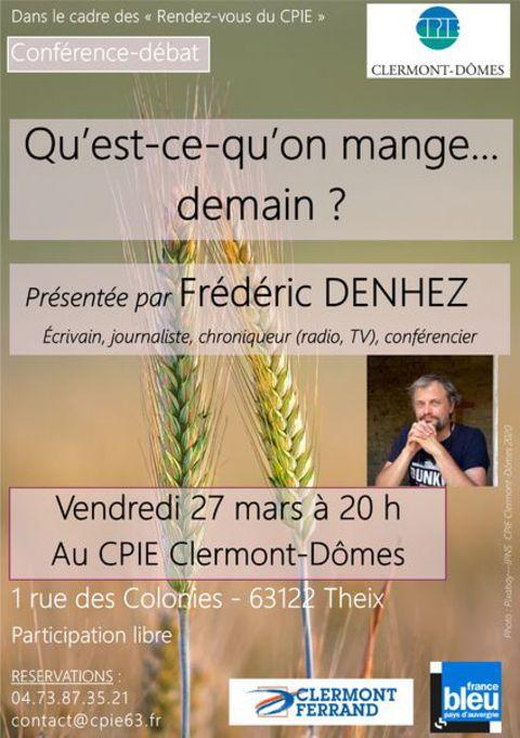Qu'est-ce-qu'on mange...demain ? une conférence de Frédéric Denhez @ CPIE Clermont-Dômes | Saint-Gènes-Champanelle | Auvergne-Rhône-Alpes | France