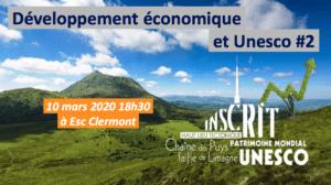 Développement économique & Inscription Unesco#2 @ ESC Clermont Business School | Clermont-Ferrand | Auvergne-Rhône-Alpes | France