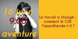 Aventure en ligne : Le travail a changé