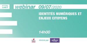 [Webinar] Identités numériques & enjeux citoyens