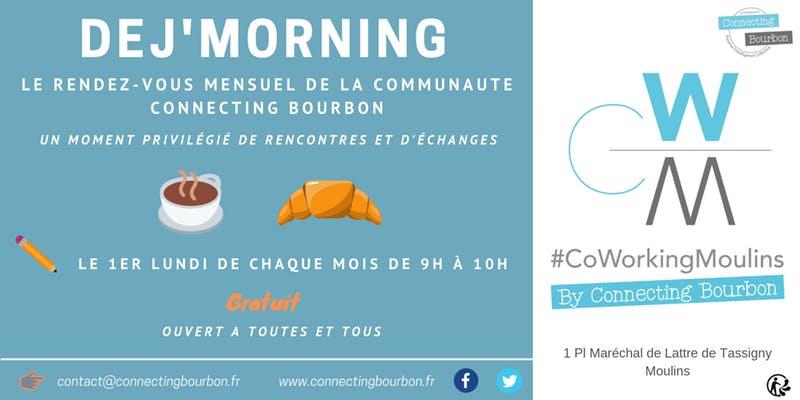 Déj'Morning - Connecting Bourbon @ CoWorking Moulins   Moulins   Auvergne-Rhône-Alpes   France