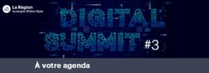3e édition du Digital Summit @ Hôtel de Région | Lyon | Auvergne-Rhône-Alpes | France