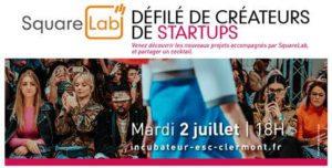 Défilé de Créateurs de startups ! @ Ecole Supérieure de Commerce de Clermont