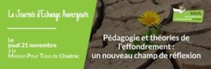Journée d'échanges Auvergnate : Pédagogie et théories de l'effondrement @ Maison pour tous de Chadrac | Chadrac | Auvergne-Rhône-Alpes | France